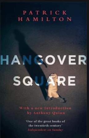Book cover for 'Hangover Square' by Patrick Hamilton