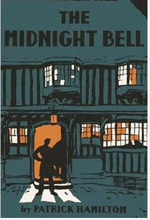 Book cover for 'The Midnight Bell' by Patrick Hamilton
